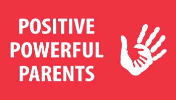 Powerful Positive Parents